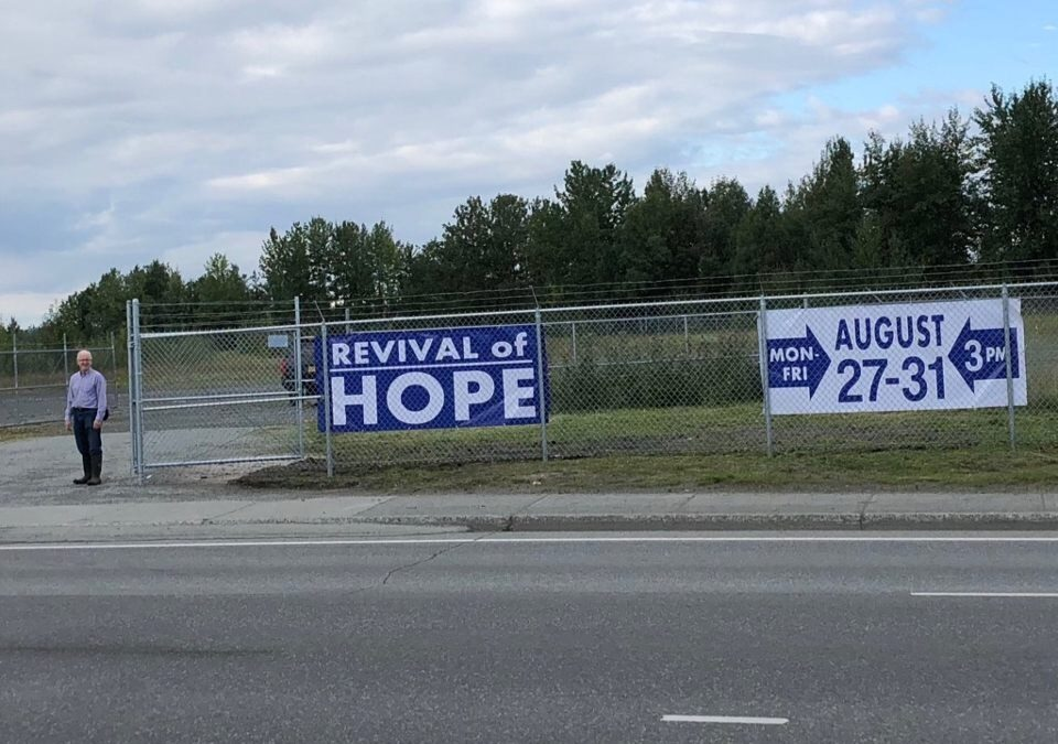 A Tent Hope Revival in Anchorage, Alaska